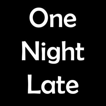 Testi One Late Night