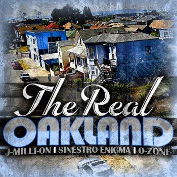 Testi Real Oakland (feat. Sinestro Enigma & J-Milli-On)