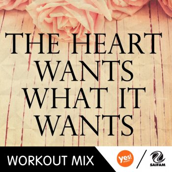 Testi The Heart Wants What It Wants (32 Counts Workout Mix)