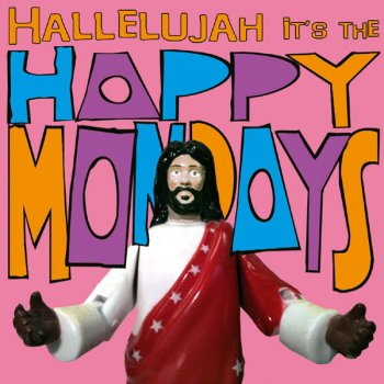 Testi Hallelujah It's the... Happy Mondays