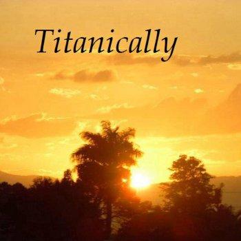 Testi Titanically