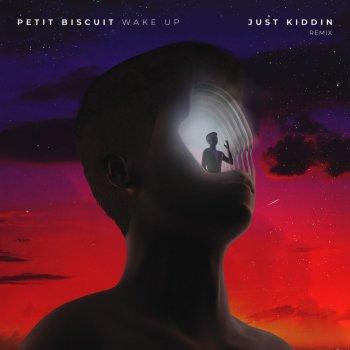 Testi Wake Up (Just Kiddin Remix)