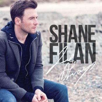 Love Always Shane Filan - lyrics