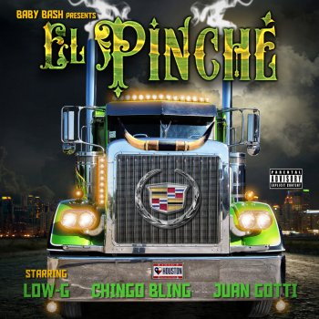 Testi El Pinche (feat. Low-G, Chingo Bling & Juan Gotti) - Single