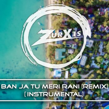 Testi Tu Meri Rani (Instrumental)
