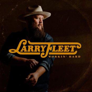 Larry Fleet - Best That I Got Lyrics
