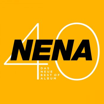 Testi Nena 40 - Das neue Best of Album