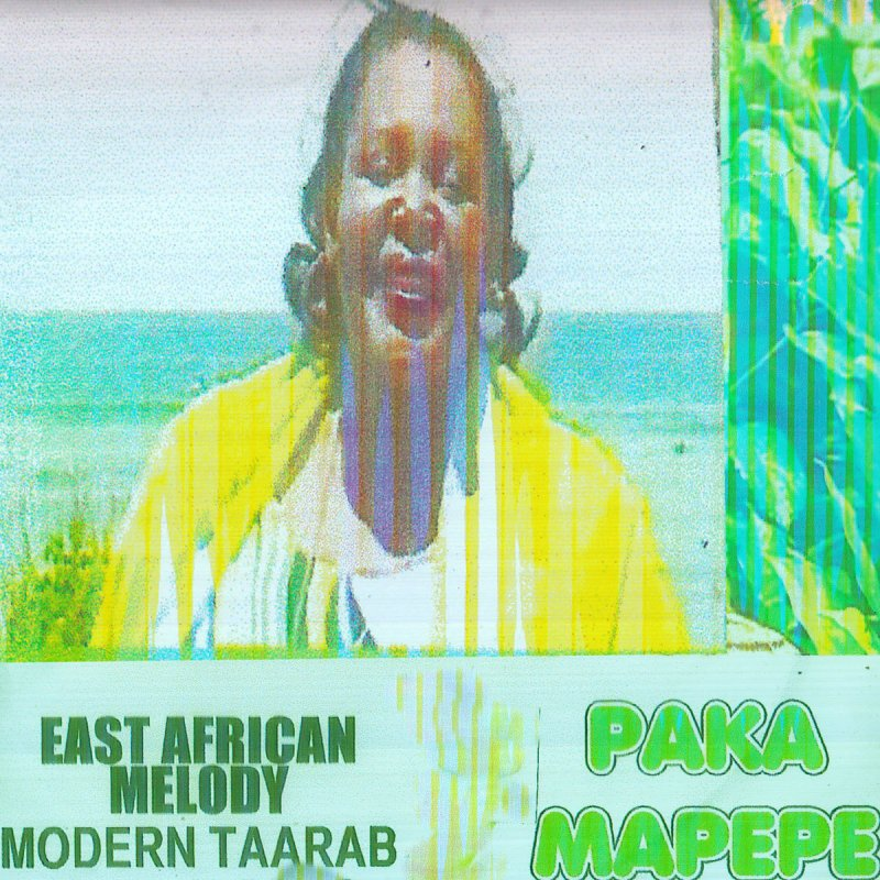 East African Melody Modern Taarab - Paka Mapepe Lyrics   Musixmatch