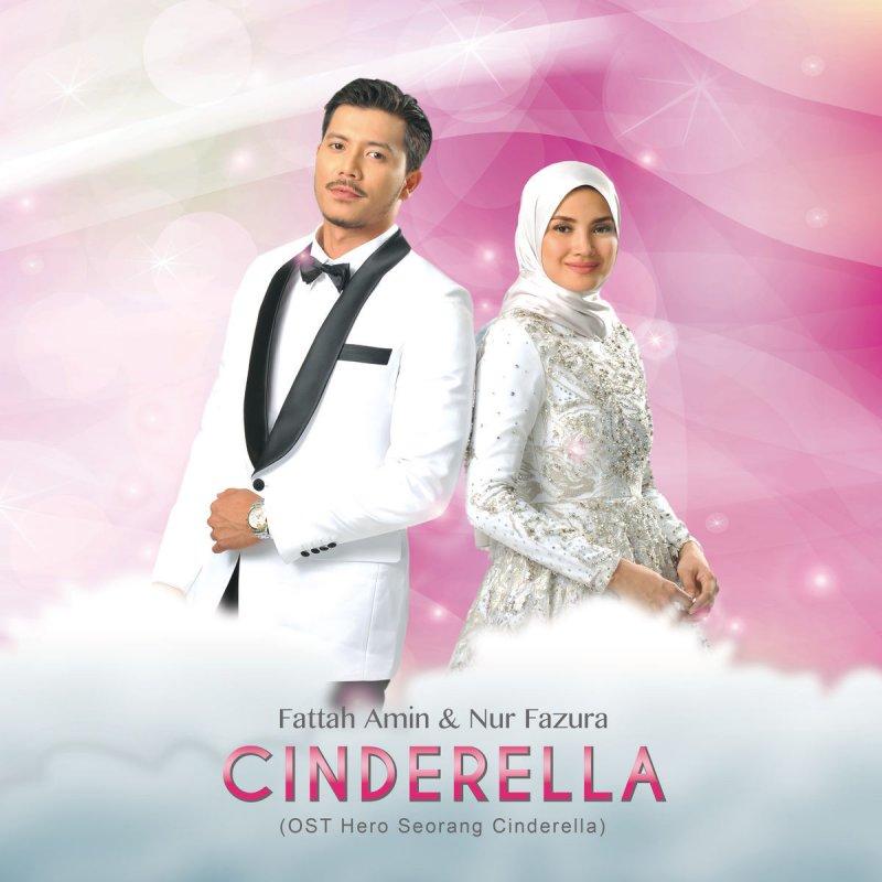 Fazura Feat Fattah Amin Cinderella From Hero Seorang