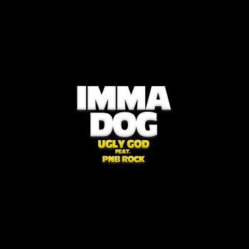 Testi Imma Dog (feat. PnB Rock)