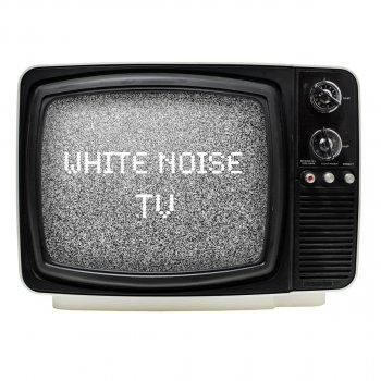 Testi White Noise Tv