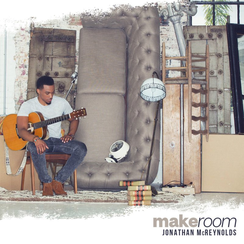 Awe Inspiring Jonathan Mcreynolds Make Room Lyrics Musixmatch Interior Design Ideas Oteneahmetsinanyavuzinfo