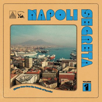 Napoli Segreta Various Artists - lyrics