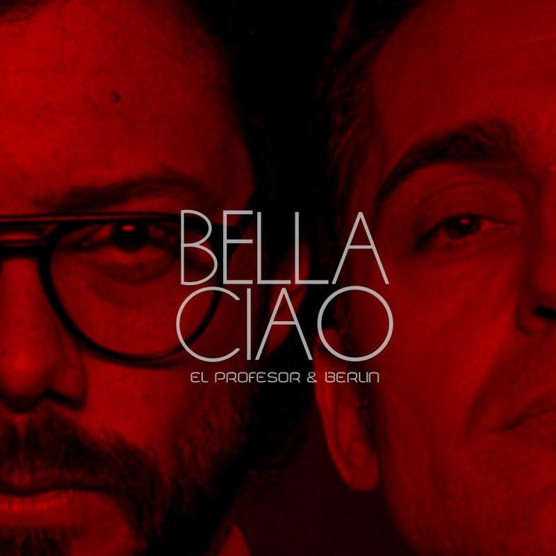 Berlin Feat El Profesor Bella Ciao La Casa De Papel Paroles
