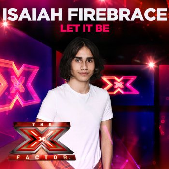 Testi Let It Be (X Factor Recording)