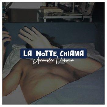 Testi La Notte Chiama (Acoustic)