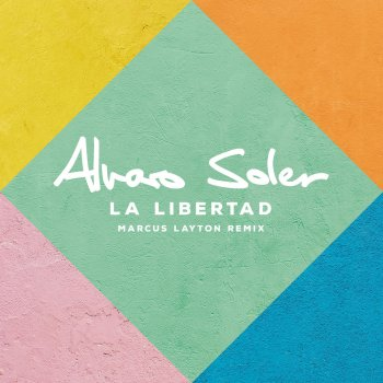 Testi La Libertad (Marcus Layton Remix)