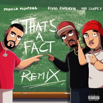 Testi That's A Fact (Remix) [feat. Fivio Foreign & Mr Swipey] - Single