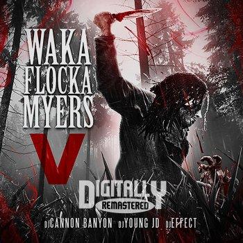 Testi Waka Flocka Myers 5