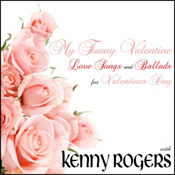 Testi My Funny Valentine: Love Songs and Ballads for Valentines Day with Kenny Rogers