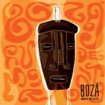 Rumor de Gaita by Boza album lyrics | Musixmatch - Song