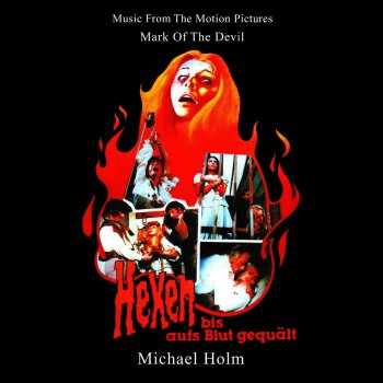 Testi Mark of the Devil - Hexen bis aufs Blut gequält (Music From The Motion Pictures (Remastered By Basswolf))