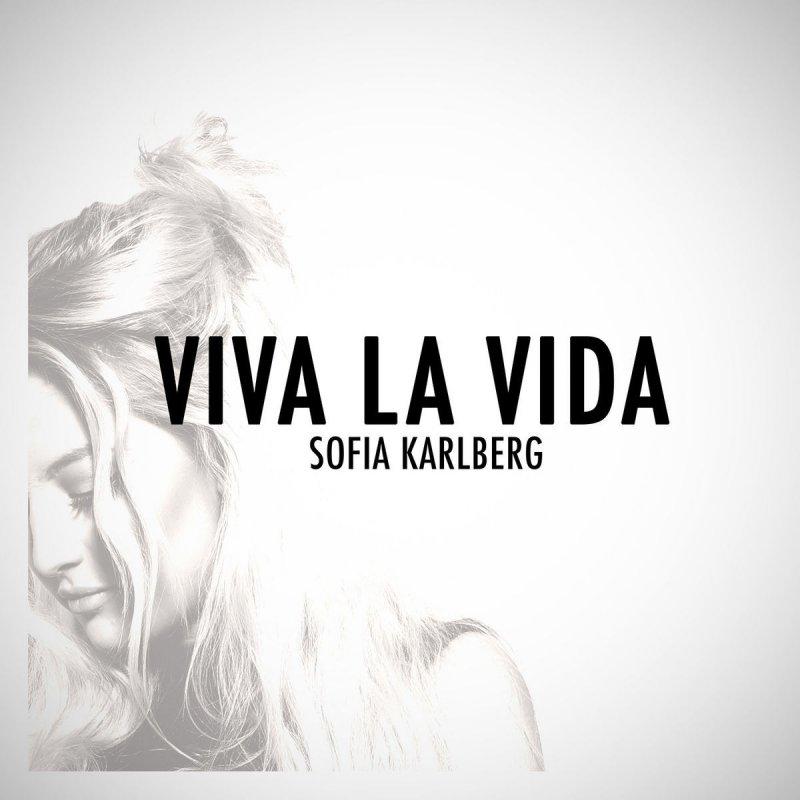 Lyric coldplay viva la vida lyrics : Sofia Karlberg - Viva La Vida (Acoustic Version) Lyrics | Musixmatch