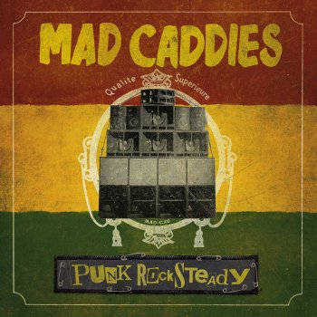 Punk Rocksteady Mad Caddies - lyrics