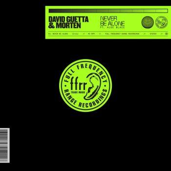 Never Be Alone (feat. Aloe Blacc) by David Guetta feat. MORTEN & Aloe Blacc - cover art