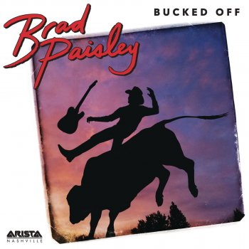 Bucked Off                                                     by Brad Paisley – cover art