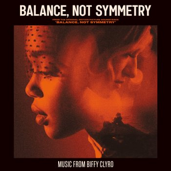 Testi Balance, Not Symmetry (From the Original Motion Picture Soundtrack 'Balance, Not Symmetry')