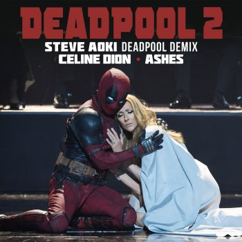 Testi Ashes (Steve Aoki Deadpool Demix)