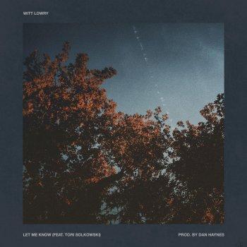 Testi Let Me Know (feat. Tori Solkowski)