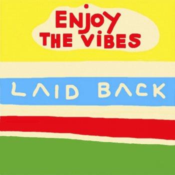 Testi Enjoy the Vibes