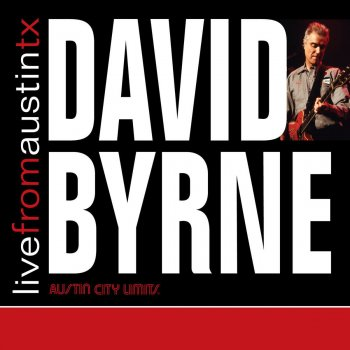 Testi Live from Austin, TX: David Byrne