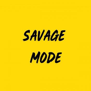 Testi Savage Mode