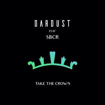 Testi Take the Crown (feat. SBCR) - Single