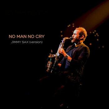Testi No Man No Cry (Jimmy Sax Version)