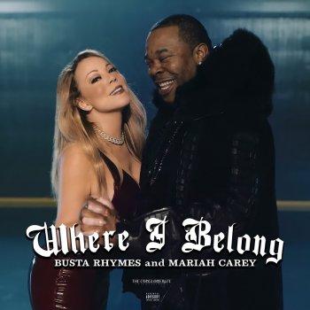 Testi Where I Belong (feat. Mariah Carey) - Single