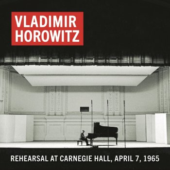 Testi Vladimir Horowitz Rehearsal at Carnegie Hall, April 7, 1965 (Remastered)
