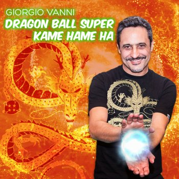 Testi Dragon Ball Super Kame Hame Ha