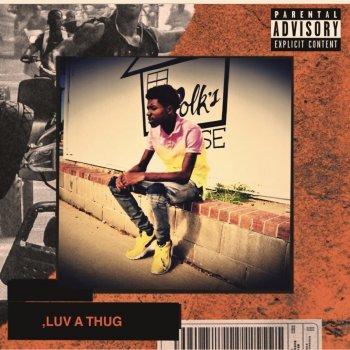 Testi ,Luv a Thug