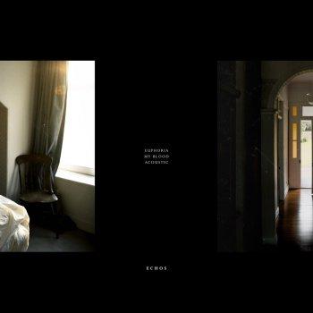 Testi Euphoria / My Blood (Acoustic)