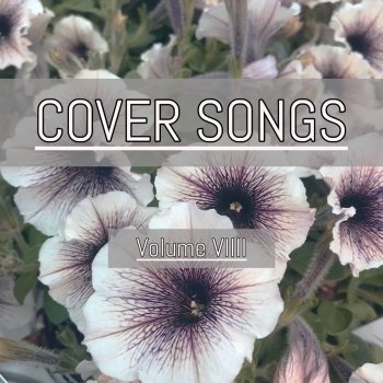 Cover Songs, Vol. VIIII Don't Start Now - lyrics