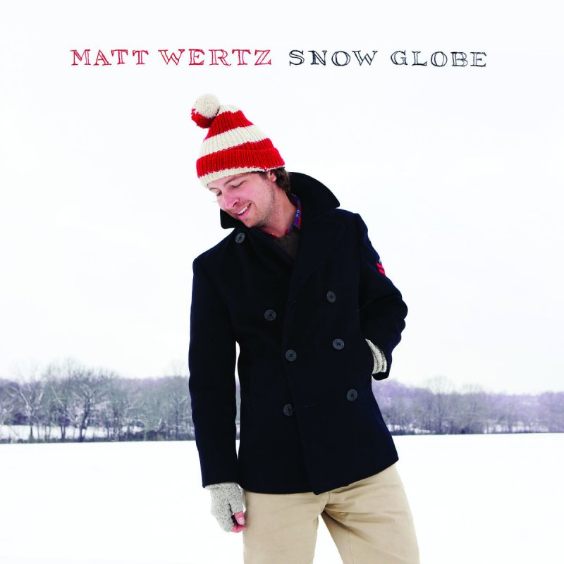 Matt Wertz - Tennessee Christmas Lyrics | Musixmatch