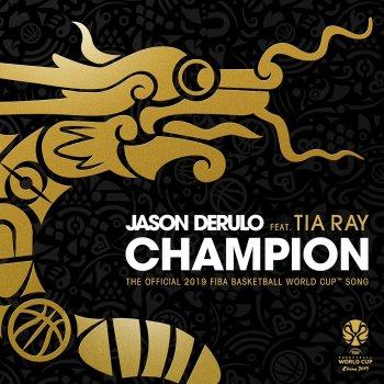 Testi Champion (feat. Tia Ray) [The Official 2019 FIBA Basketball World CupTM Song]