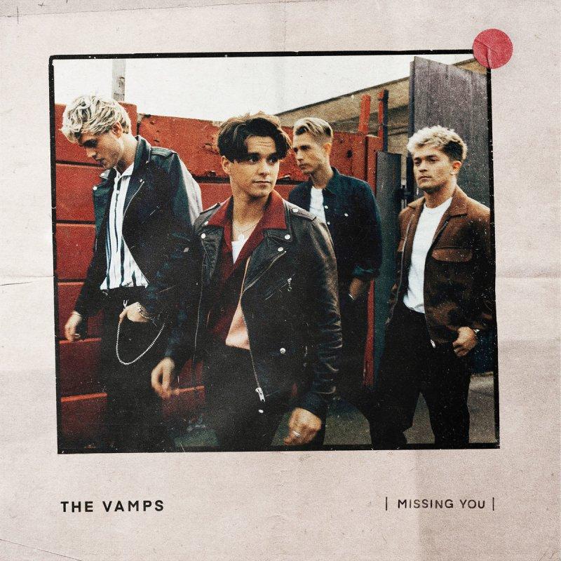 The Vamps - Missing You Lyrics | Musixmatch