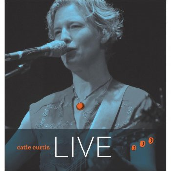 Testi Catie Curtis Live