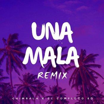 Testi Una Mala (Remix)