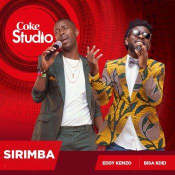 Sirimba (Coke Studio Africa)                                                     by Bisa Kdei – cover art